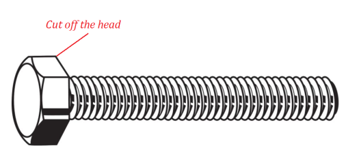 Begin with a machine screw (bolt)